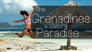 The Grenadines, a Sailor