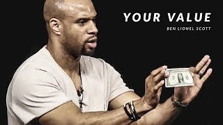 YOUR VALUE – Powerful Motivational Speech