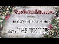 12 days of Christmas ~ day 1: The Doctor