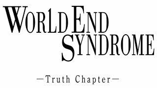 World End Syndrome - Truth Chapter Playthrough (FINAL) [Switch]