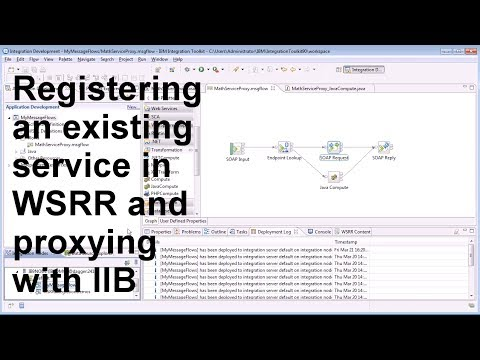Registering an Existing Service and Proxying with an IIB Message Flow in WSRR V8.5