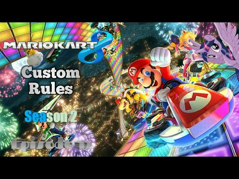 Mario Kart 8 Custom Rules Episode 12: Racing For The Gold