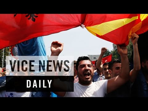 VICE News Daily: Repercussions of Macedonia's Wiretapping Scandal