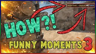 My Short CS:GO Funny Moments #3