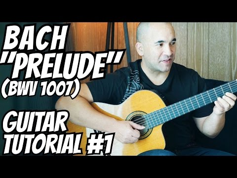 Prelude BWV1007 | Bach | Classical Guitar Lesson#1 (of 2) |