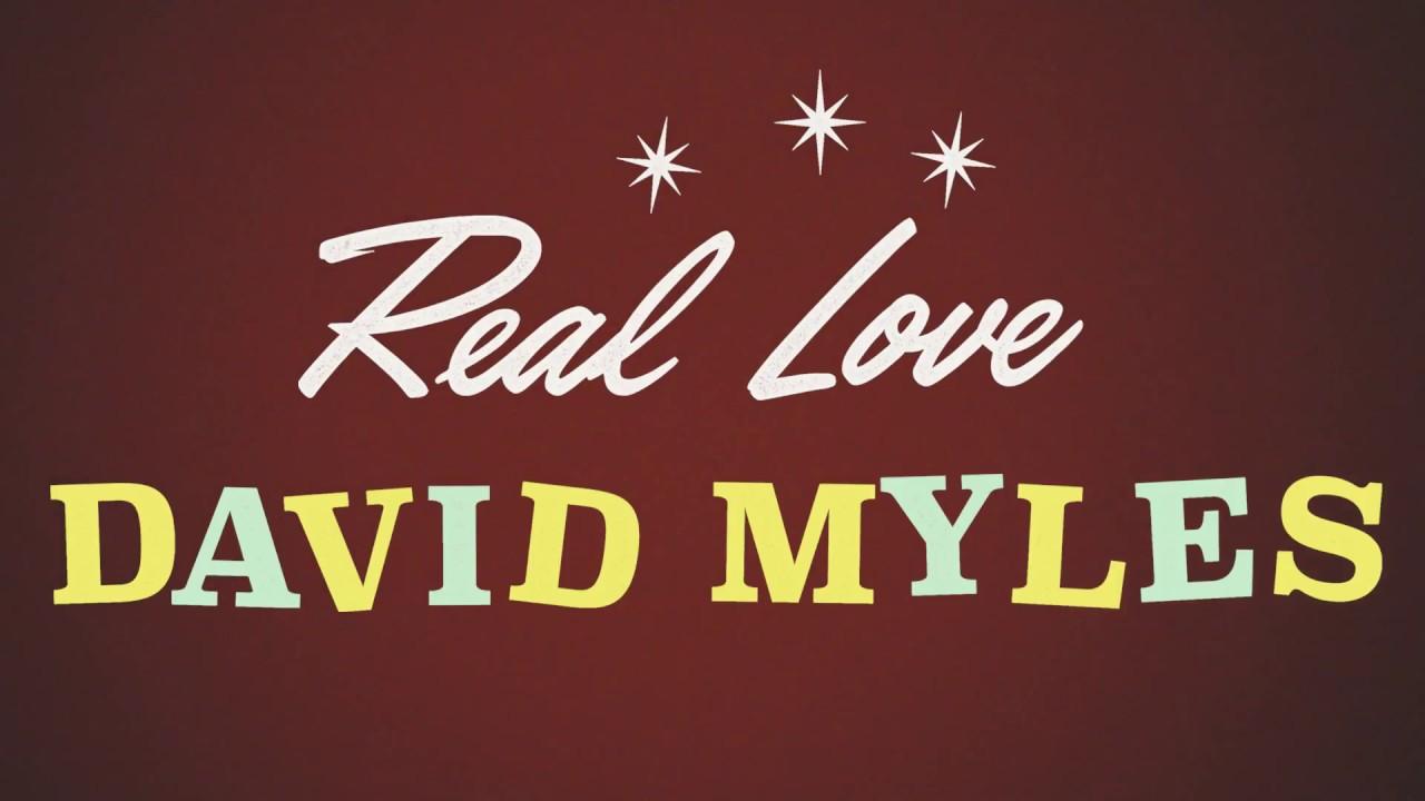 David Myles Real Love Youtube