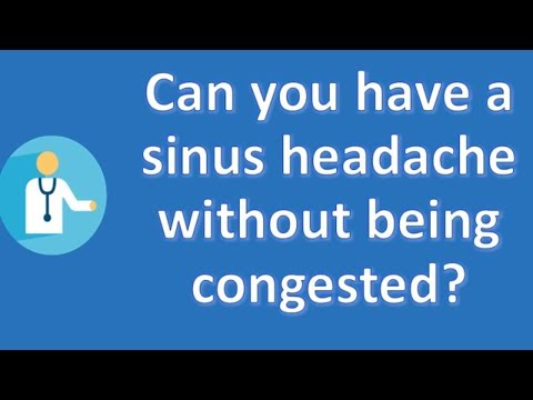 can-you-have-a-sinus-headache-without-being-congested-?-|-best-health-faq-channel