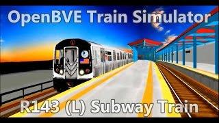 OpenBVE Train Simulator Gameplay - NYCT R143 (L) Subway Train Brooklyn Canarsie 14th