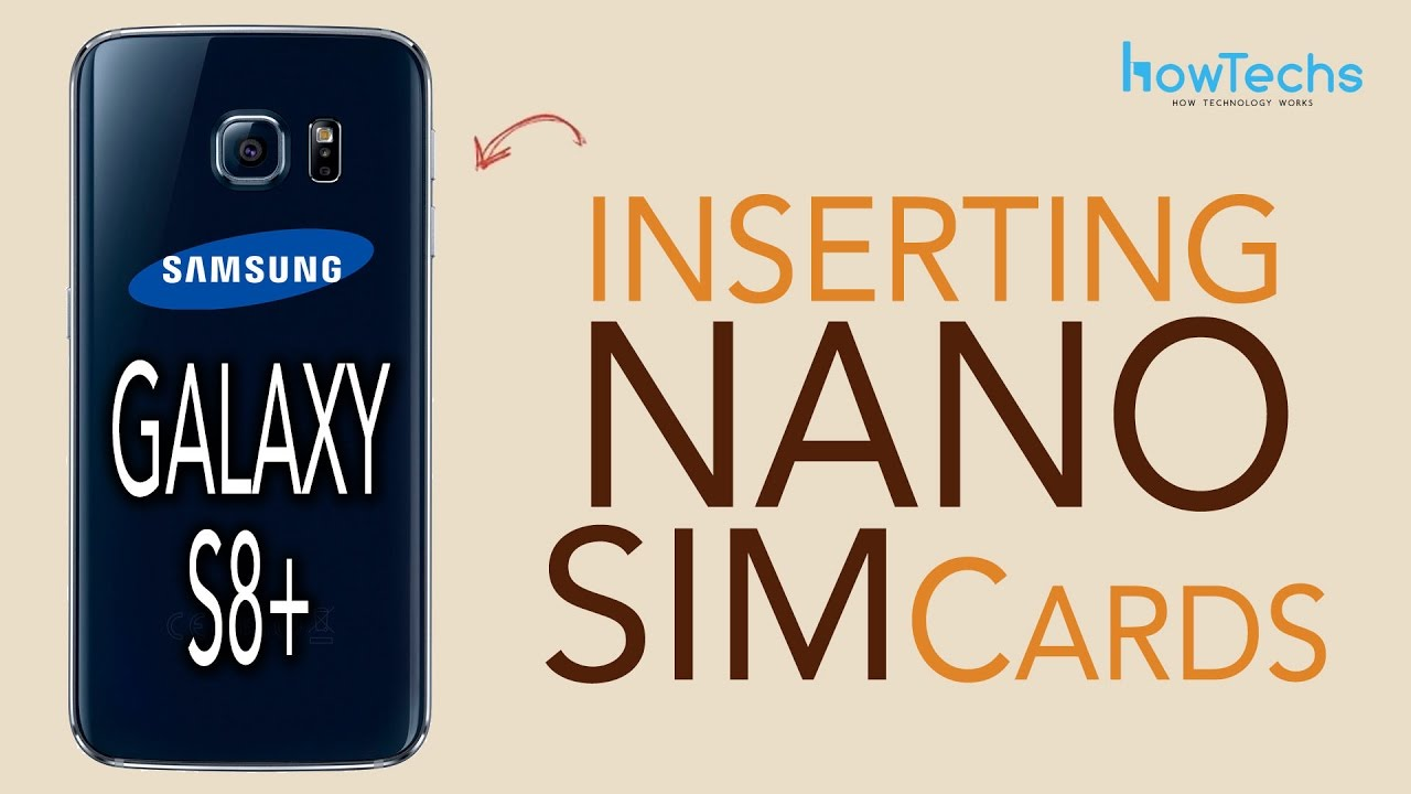 Galaxy S8 Sim Karte.Samsung Galaxy S8 S8 How To Insert Sim Cards