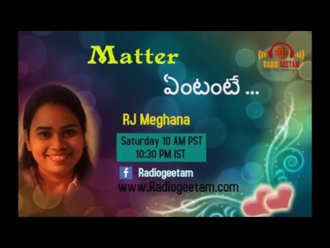 "Radio Geetam ""Scientific Reasons behind Indian Traditions"" in Matter Yentante.. by RJ Meghana"""