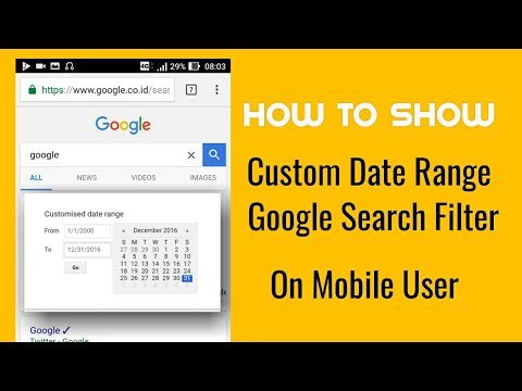 How To Show Custom Date/Time Range Google Search for Mobile Android
