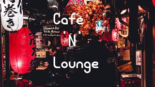 2 Hours of Best cafe and lounge Music ☕ Background Music to Work/Study/Relax - Chill Beats