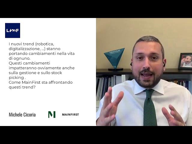 Disruption e nuovi trend - Michele Cicoria (MainFirst)