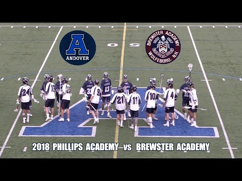 2018 Phillips Academy Andover Lacrosse vs Brewster Academy Highlights