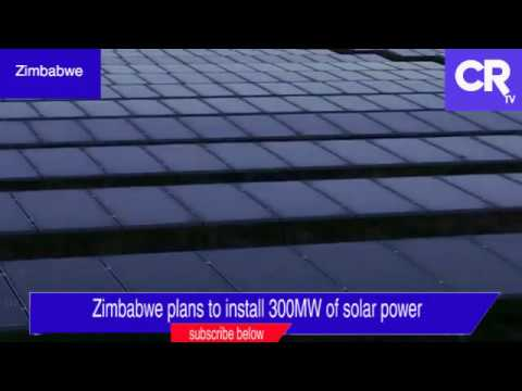 Zimbabwe plans to install 300MW solar power plants