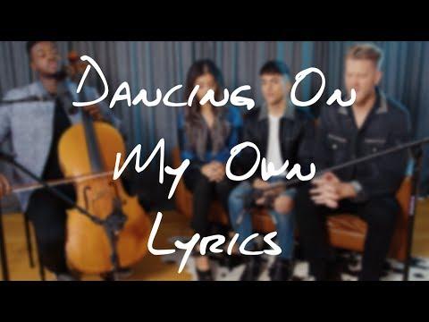 Dancing On My Own「Pentatonix」[On Screen Lyrics]