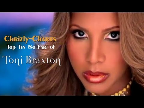 Chrizly-Charts TOP 10 [Retro]: Best Of Toni Braxton