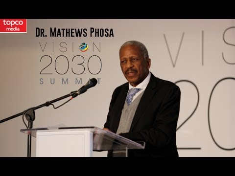 Vision 2030 | Speaker Presentations | Dr Mathews Phosa | Topco Media | 2017