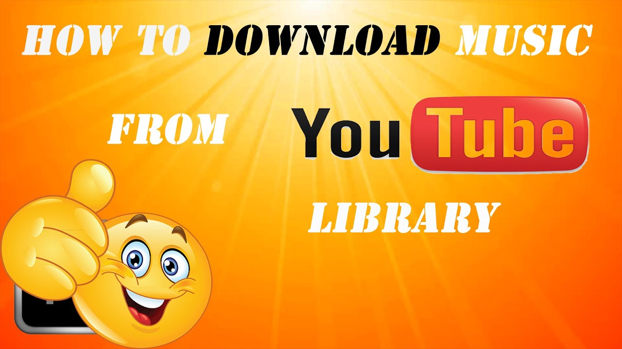 how to download the music from youtube