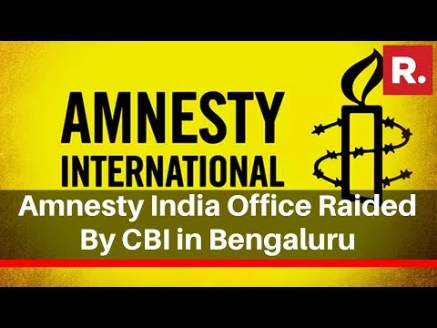 Amnesty India Office Raided By CBI In Bengaluru