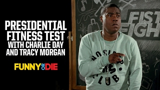 Presidential Fitness Test with Charlie Day and Tracy Morgan