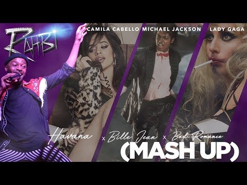 Camila Cabello (Havana) + Lady Gaga (Bad Romance) + Michael Jackson (Billie Jean) MASH UP
