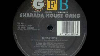Sharada House Gang - Gipsy Boy