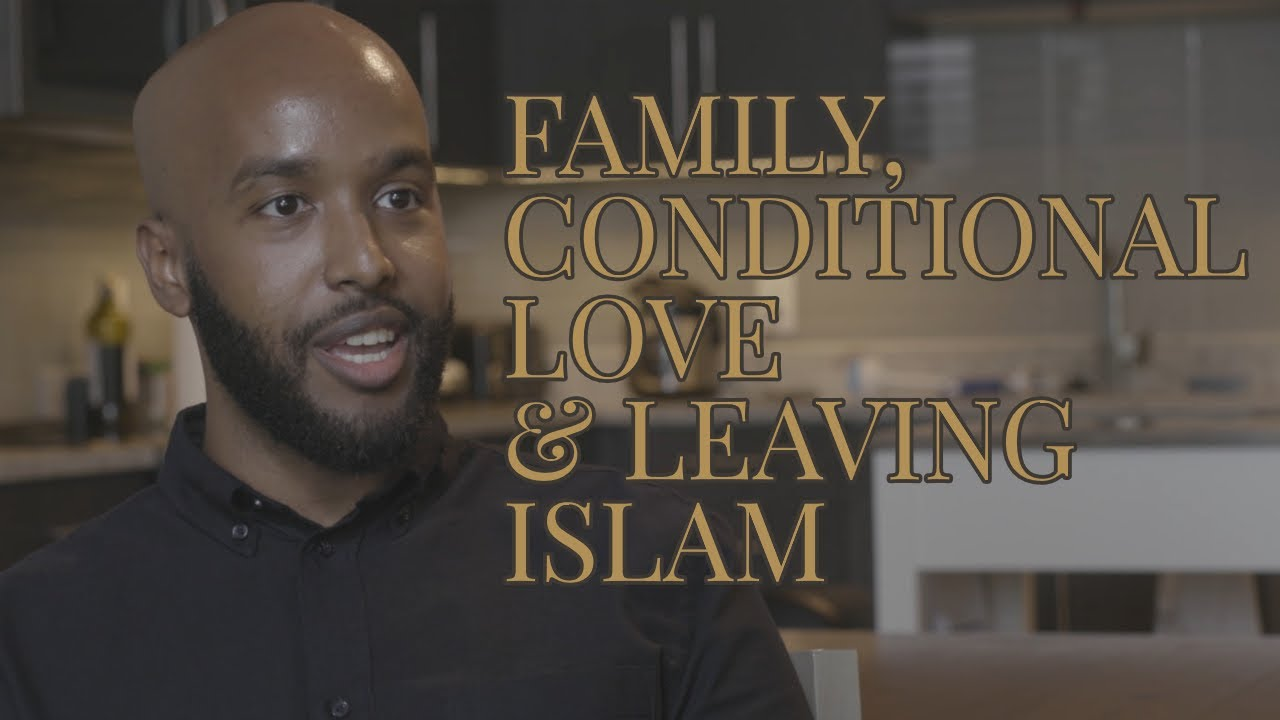 Jamal - Family, Conditional Love, and Leaving Islam