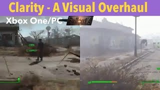 Fallout 4 Xbox One/PC Mods|Clarity - A Visual Overhaul