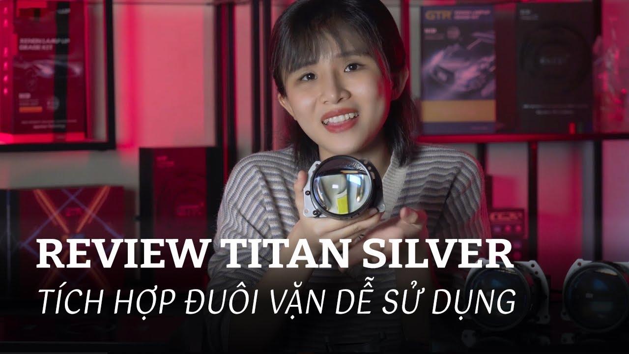 TITAN SILVER – Tích Hợp Đuôi Vặn Đỉnh Cao Công Nghệ