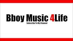 Lean Rock x Cha Cha Malone - Rebel   Bboy Music 4 Life