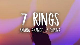 Ariana Grande - 7 Rings Remix (Lyrics) ft. 2 Chainz Video