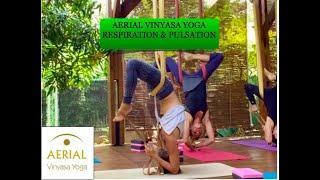 Aerial Vinyasa Yoga / respiration et pulsations