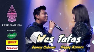 Happy Asmara feat. Denny Caknan - Wes Tatas (Live Konser Pakeliran 2020)