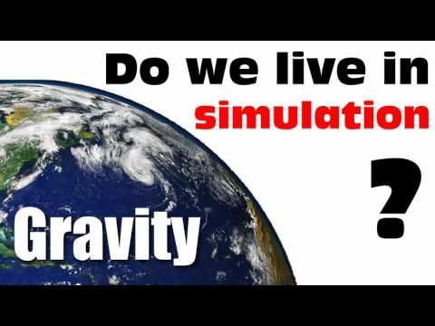 Real proof that we are in simulated reality  [We live in sim Part 3 - Gravity]