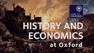 History and Economics at Oxford University