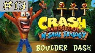 Crash Bandicoot N. Sane Trilogy - GOLD RELIC - Boulder Dash - Level 13 [GUIDE]