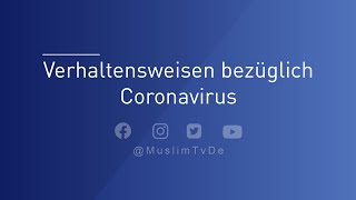 Coronavirus  -  Verhaltensweisen