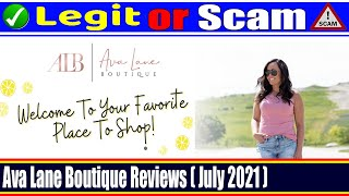 Ava Lane Boutique Reviews (July 2021) - Is This A Legit Site? Must Watch!