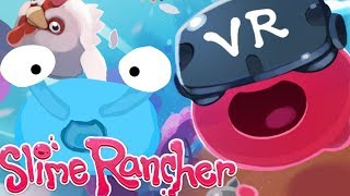 Slime Rancher in VR
