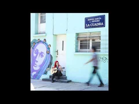 Manuel García & Depedro - La Cuadra