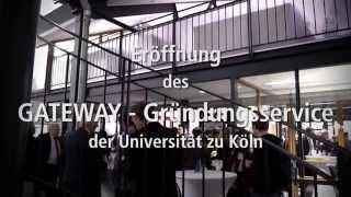 Eröffnung GATEWAY - Gründungsservice der Universität zu Köln