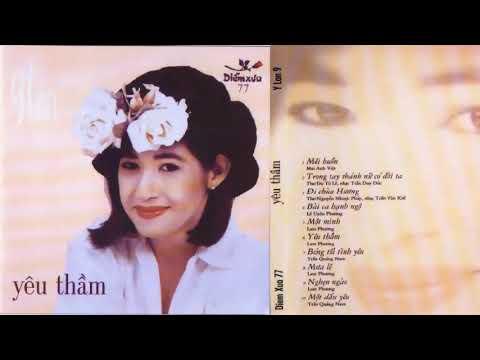 CD gốc - Ý Lan 9 | Yêu thầm - Nhạc chất lượng cao