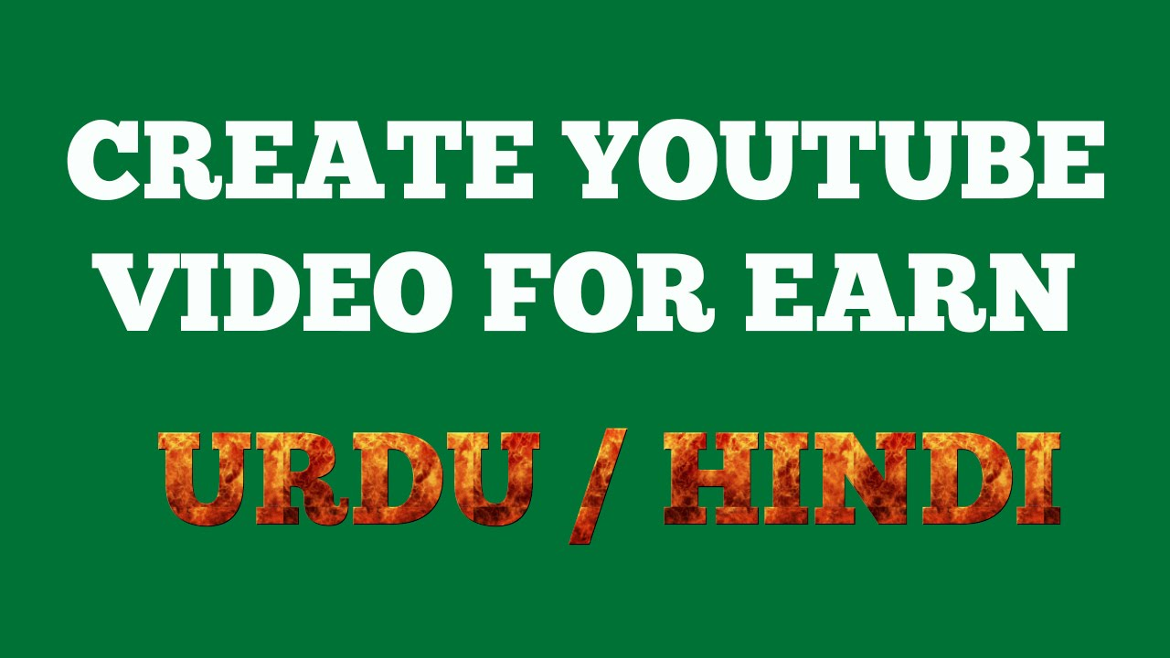 How to create Own Youtube Video For Youtube Earning Urdu ...