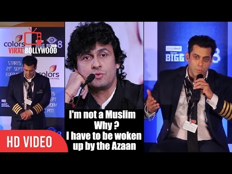 Respect Every Religion   Sonu Nigam Forced Religiousness Comment   Salman Khan Respect Azaan