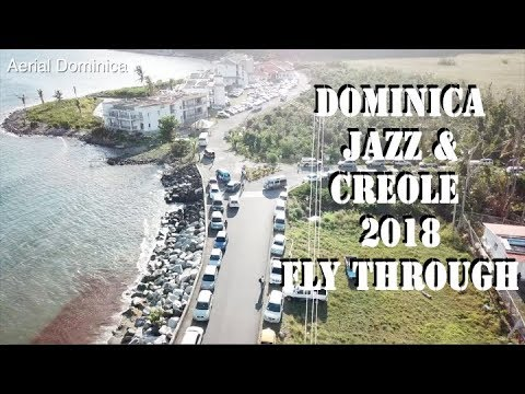 ON THE WAY TO DOMINICA JAZZ & CREOLE 2018 - AERIAL DOMINICA