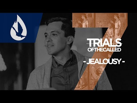 7 Trials of the Called: Jealousy