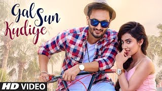 Gal Sun Kudiye: Gurnazz (Full Official Song) Ranjha Yaar   New Punjabi Songs 2017   T-Series