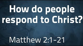 How do people respond to Christ?