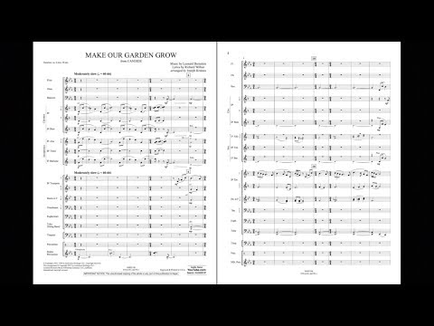 Make Our Garden Grow (from Candide) by Leonard Bernstein/arr. Joseph Kreines